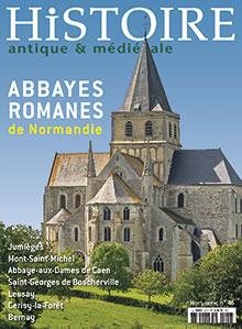 Histoire Antique & Médiévale Hors Série  n° 46 - mai 2016