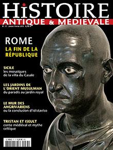 Histoire Antique & Médiévale  n° 77 - janvier/fevrier 15
